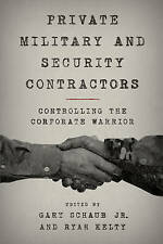 Private Military and Security Contractors, Gary Jr Schaub
