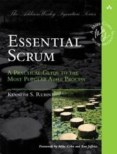 Essential Scrum: A Practical Guide to the Most Popular Agile Process Addison-We