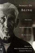 Images of Ageing: Cultural Representations of Later Life-ExLibrary