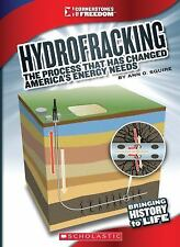 Hydrofracking: The Process That Has Changed America's Energy Needs (Cornerstones
