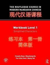 The Routledge Course in Modern Mandarin Chinese, Level 1 by Pei-Chia Chen,...