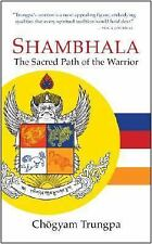 Shambhala: The Sacred Path of the Warrior, Trungpa, Chogyam, Good Book