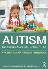 Autism - Exploring the Benefits of a Gluten- and Casein-Free Diet : A...