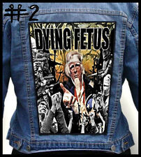 DYING FETUS   --- Huge Jacket Back Patch Backpatch --- Various Designs