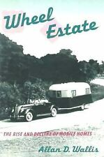 Wheel Estate: The Rise and Decline of Mobile Homes-ExLibrary