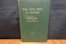 THE TIME TEST IN RACING By First Timer of the Sporting Chronicle 1932 HC