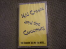 SEALED RARE PROMO Kid Creole & The Coconuts CASSETTE TAPE You Shoulda Told Me..