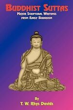 Sacred Books of the East: Buddhist Suttas : Major Scriptural Writings from...