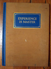 Experience is Master - The Cutter Company Philadelphia PA 1926 Book Illustrated