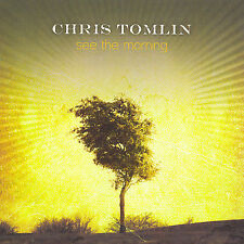 Chris Tomlin - See The Morning CD 2006 Six Steps | Sparrow | EMI