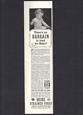 1936 Heinz 57 Strained Foods Ad,There's No Bargain In Food For Baby!Baby Diet Bk