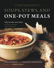 Tom Valenti's Soups, Stews, and One-Pot Meals: 125 Home Recipes from the Chef-Ow