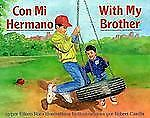 CON MI HERMANO/WITH MY BROTHER-ExLibrary