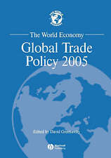The World Economy, Global Trade Policy 2005 (World Economy Special Issues) by G