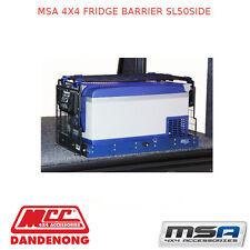 MSA 4X4 FRIDGE BARRIER SL50SIDE - FBSL50SIDE