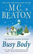 Busy Body: An Agatha Raisin Mystery
