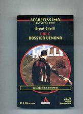 Brent Ghelfi# VOLK - DOSSIER VENONA # Mondadori 2010 1A Ed # NUOVO! Segretissimo