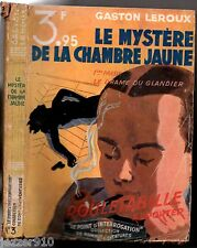 GASTON LEROUX °  MYSTERE DE LA CHAMBRE JAUNE n°1 ° 1932 le point d'interrogation