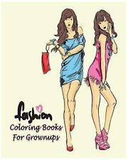 Fashion Coloring Books for Grownups : Classy Chic Designs Fashion 2016 and...