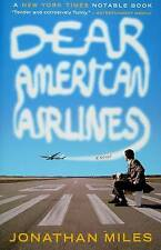 Dear American Airlines by Jonathan Miles (Paperback / softback, 2009)