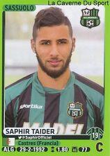 460 SAPHIR TAIDER ALGERIA US.SASSUOLO STICKER CALCIATORI 2015 PANINI