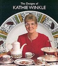 The Designs of Kathie Winkle by Peter Leath and Kathie Winkle (2006, Paperback)