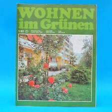 DDR Wohnen im Grünen 1/1981 Verlag für die Frau F Kromlau Leipzig Pflanzschalen