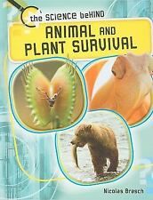 Animal and Plant Survival (Science Behind) by Brasch, Nicolas