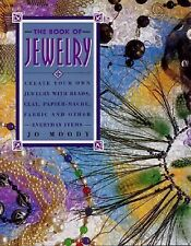 The Book of Jewelry - HC by Moody - How To Create Your Own Jewelry Instructions