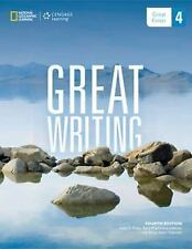 Great Writing 4 : Great Essays by Folse, Muchmore-Vokoun and Solomon (2013,...