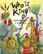 Who is King?: And other tales from Africa, Naidoo, Beverley, New Condition