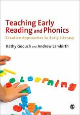 Teaching Early Reading and Phonics : Creative Approaches to Early Literacy by...