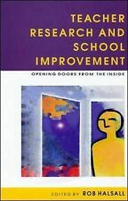 Teacher Research And School Improvement: Opening Doors from the Inside  Very Goo