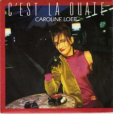 CAROLINE LOEB C'EST LA OUATE / PARESSEUSE DUB FRENCH 45 SINGLE