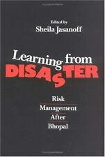 Learning from Disaster: Risk Management After Bhopal (Law in Social Co-ExLibrary