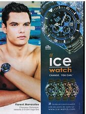 Publicité Advertising 2012 La Montre Ice Watch avec Florent Manaudou