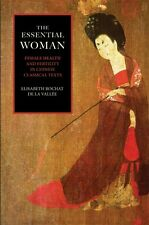 The Essential Woman: Female Health and Fertility in Chinese Classical Texts