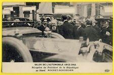 cpa PARIS SALON de l'AUTOMOBILE 1913-14 STAND Voiture ROCHET SCHNEIDER Président