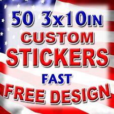50 3x10 Custom Printed Full Color Outdoor Vinyl Car Bumper Sticker Logo Decal