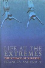 Life at the Extremes: The Science of Survival