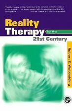 NEW Reality Therapy for the 21st Century by Robert E. Wubbolding Paperback Book