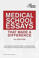 Medical School Essays That Made a Difference, 4th Edition (Graduate School Admi