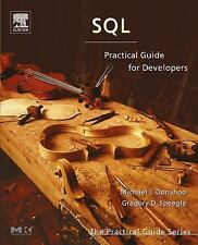 SQL: Practical Guide for Developers The Practical Guides