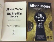 The Pre-War House & Other Stories - Alison Moore **Signed 1st/1st** UK Hardback
