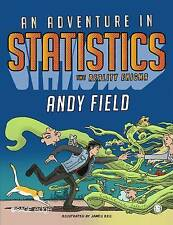 An Adventure in Statistics, Andy Field