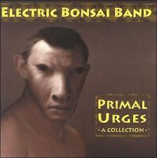 Electric Bonsai Band-Primal Urges CD NEW