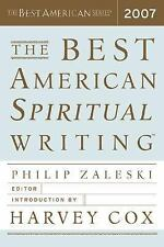The Best American Spiritual Writing 2007 - New  - Paperback