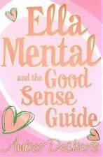 """Ella Mental and the Good Sense Guide Amber Deckers """"AS NEW"""" Book"""