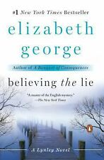 Believing the Lie: A Lynley Novel by George, Elizabeth