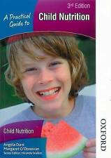 APractical Guide to Child Nutrition by Dare, Angela ( Author ) ON Jun-22-2009, P